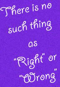 no right or wrong